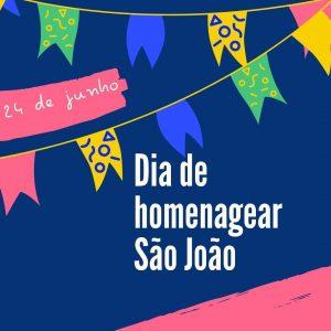 dia de homenagear São João
