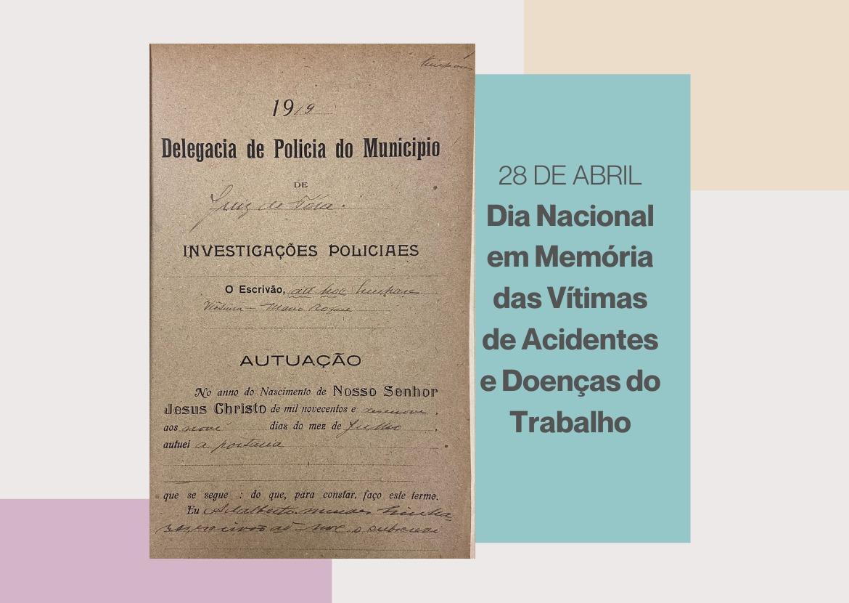 Dia Nacional em Memória das Vítimas de Acidentes e Doenças do Trabalho