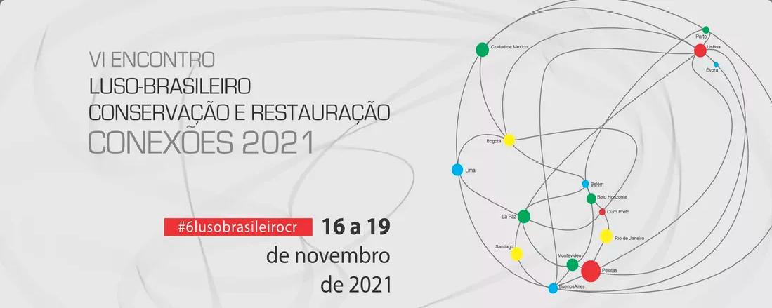 VI Encontro Luso-Brasileira Conservação e Restauro