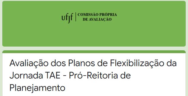 Avaliação do Plano de flexibilização dos técnico-administrativos