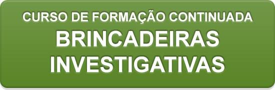 Inscrições para o curso Brincadeiras Investigativas (abre em nova janela).