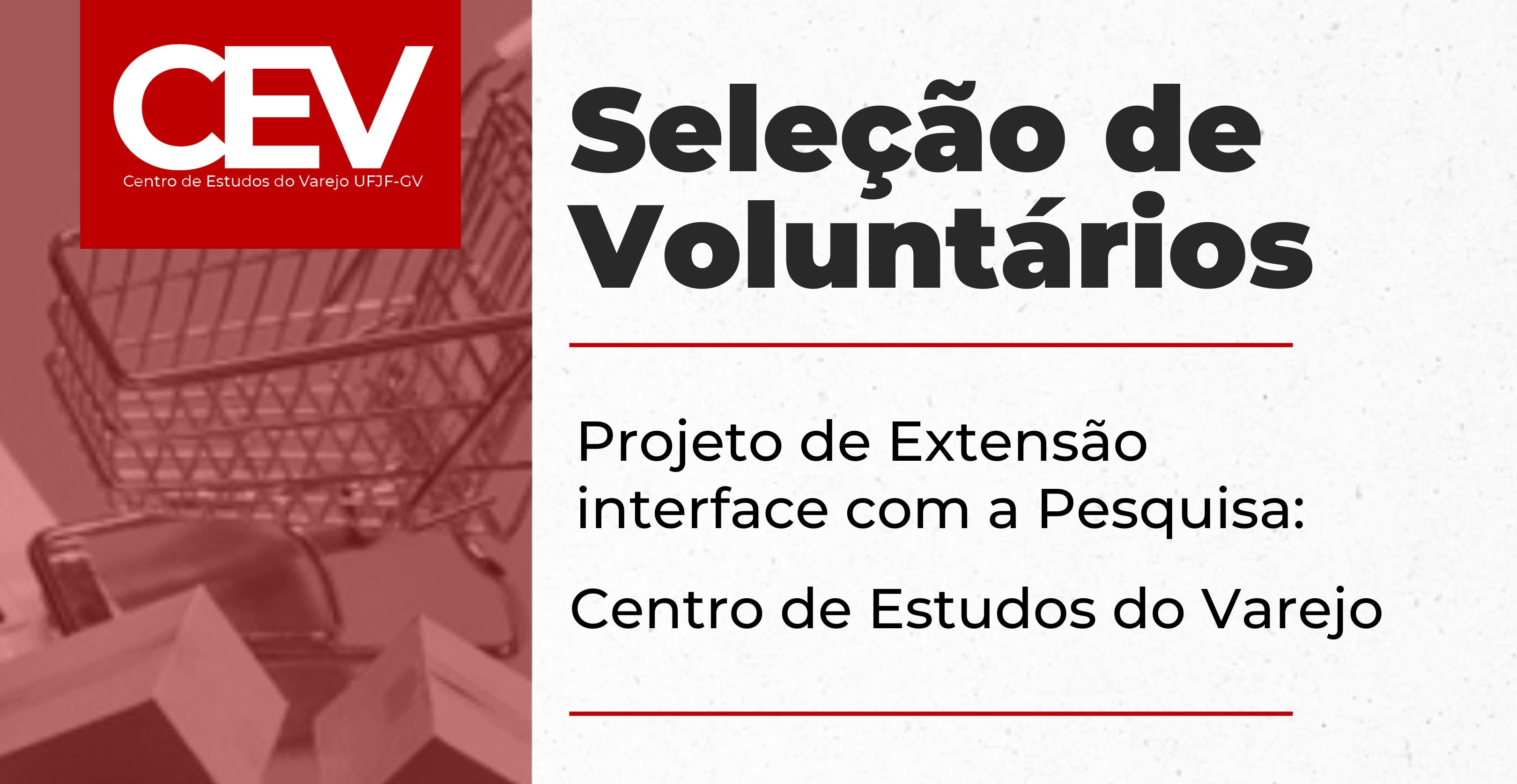 Divulgação de Seleção de Voluntários – INFORMAÇÕES E EDITAL