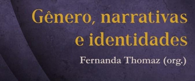 Gênero, narrativas e identidades