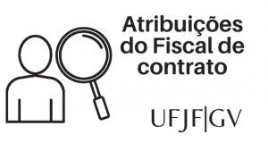 Atribuições do fiscal de Contrato