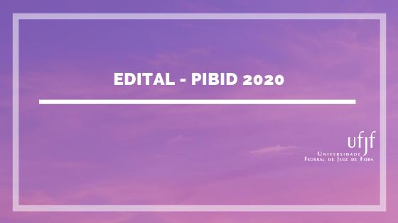 Edital PIBID 2020