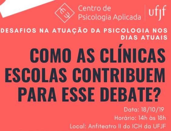 Desafios na atuação da Psicologia nos dias atuais: Como as clínicas escolas contribuem para esse debate?