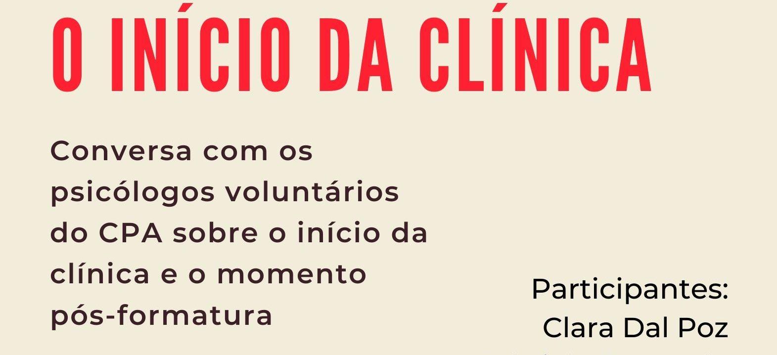 O Início da Clínica: Conversa com os psicólogos voluntários do CPA sobre o início da clínica e o momento pós-formatura