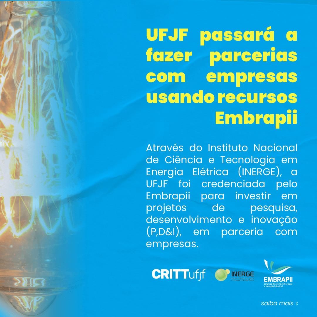 UFJF passará a fazer parcerias com empresas usando recursos Embrapii