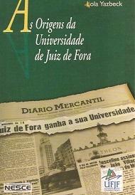 As origens da universidade em Juiz de Fora