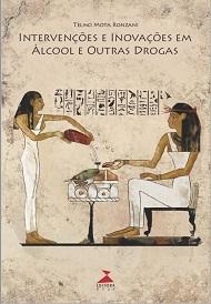 Intervenções e inovações em álcool e outras drogas