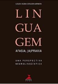 Linguagem, afasia e (a)praxia