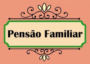 Detalhe_Cartaz_Pensão Familiar