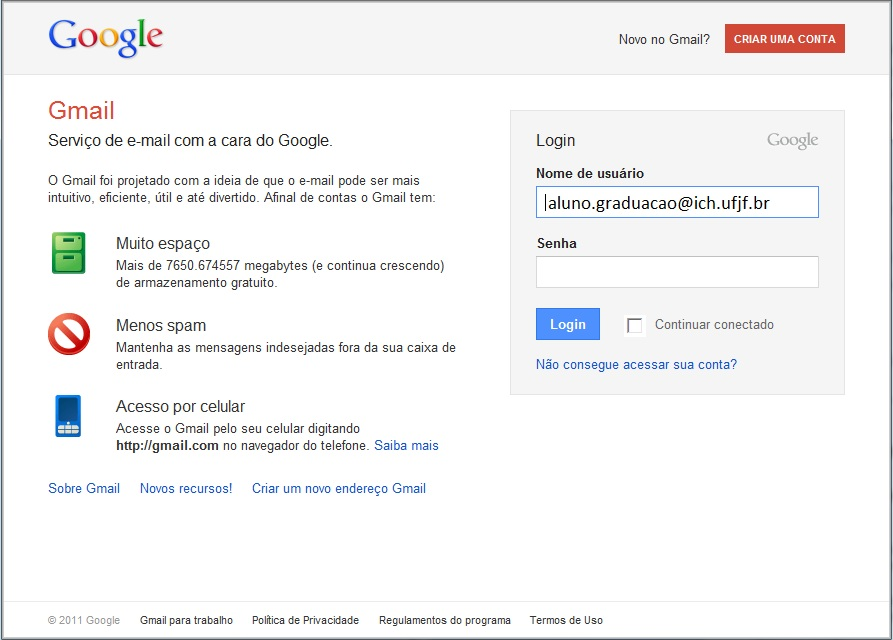 Exemplo da tela de login do GMail. Neste Caso o Login deve conter o email inteiro.