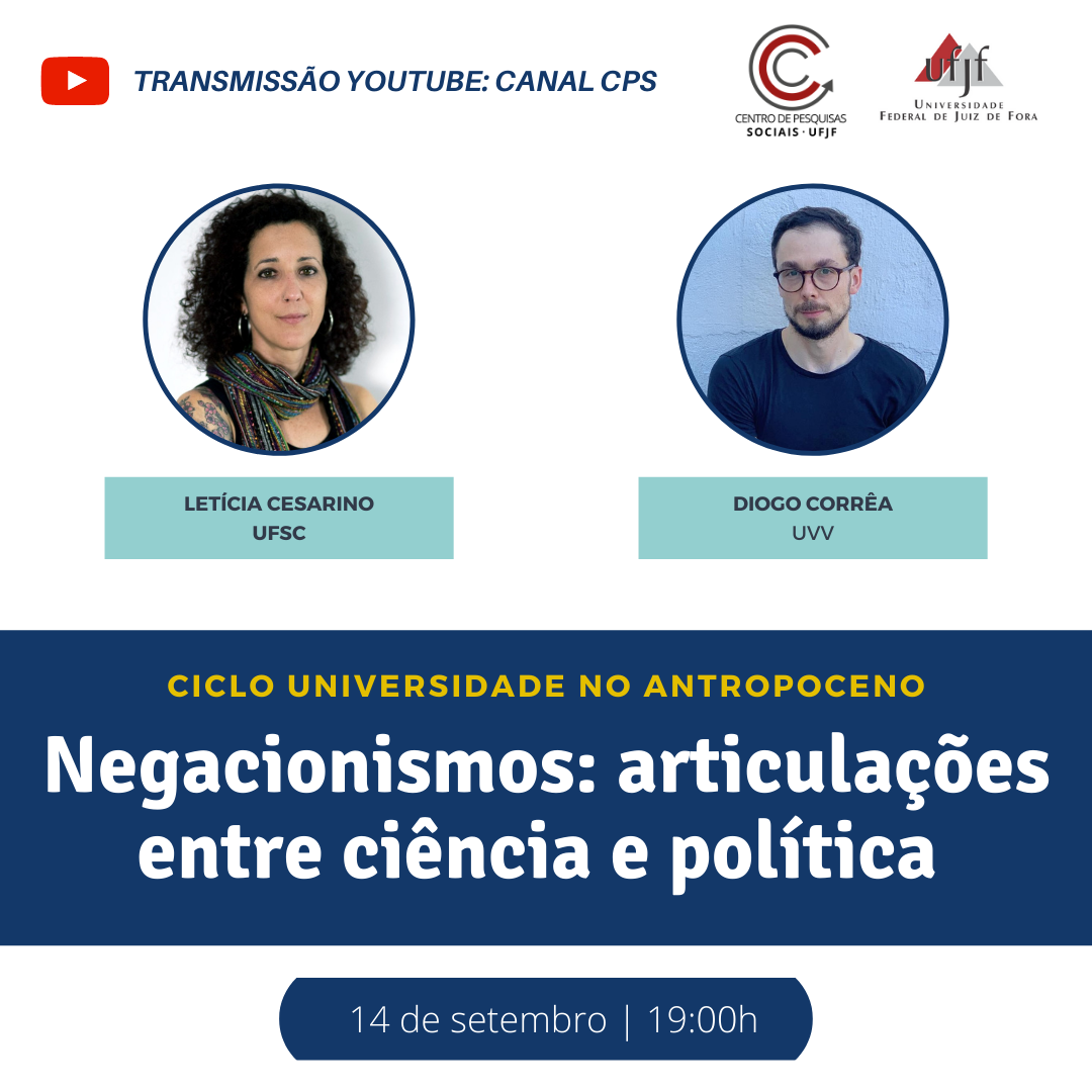 """Centro de Pesquisas Sociais promove o debate """"Negacionismos: articulações entre ciência e política"""""""