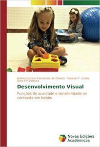Desenvolvimento Visual: Funções de acuidade e sensibilidade ao contraste em bebês.