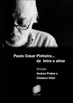 Obra é dirigida pelo ex-aluno da Faculdade de Comunicação, Cleisson Vidal (Imagem: Divulgação)
