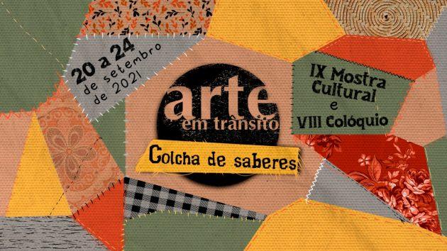 """""""Arte em Trânsito: Colcha de Saberes"""" aborda cultura popular para a educação"""