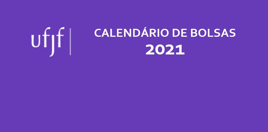 Calendário de Bolsas 2021