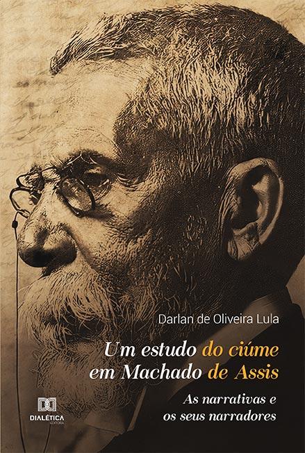 O ciúme na literatura de Machado de Assis é tema de livro