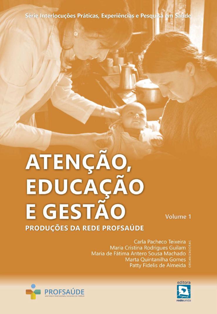 Atenção, Educação e Gestão – produções da Rede ProfSaúde – eBook e Suplemento – novembro de 2020