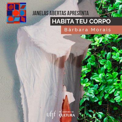 """Arte de divulgação do projeto """"Habita teu corpo"""", de Bárbara Morais - Janelas Abertas."""