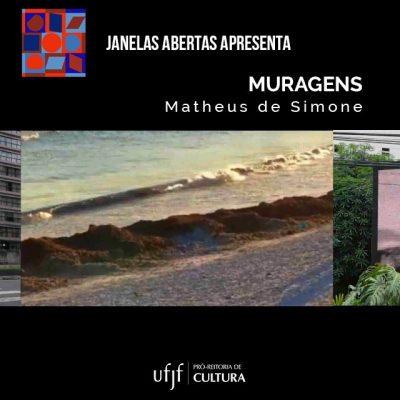 """Arte de divulgação do projeto """"Muragens"""", de Matheus de Simone."""