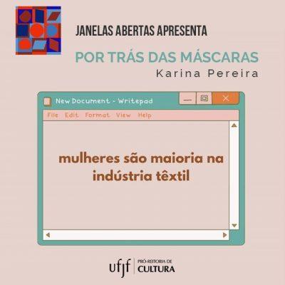 """Arte de divulgação do projeto """"Por trás das máscaras"""", de Karina Pereira - Prêmio Janelas Abertas."""