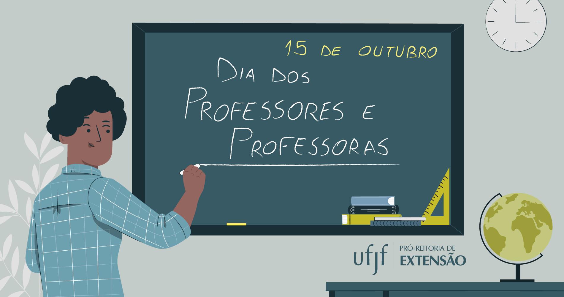 Dia das Professoras e dos Professores