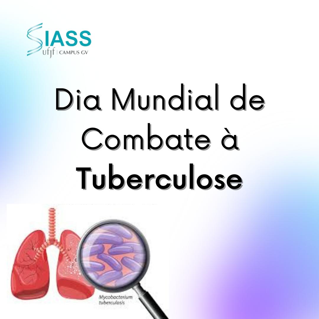 Dia Mundial de Combate à Tuberculose!